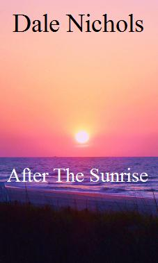 First two Chapters of After The Sunrise.
